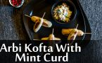 Arbi Kofta With Mint Curd Recipe: How To Make Arbi Kofta With Mint Curd Dip