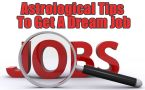 Follow These Astrological Tips To Get A Dream Job | Boldsky