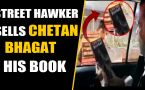 Chetan Bhagat founds pirated version of his book by Street Hawker, VIRAL VIDEO