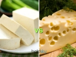 Paneer Vs Cheese Which Is Better