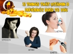 Twelve Things That Happens To You If You Have Vitamin D Deficiency