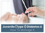 Juvenile Diabetes: Symptoms, Causes, Risk Factors And How To Manage
