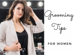 13 Personal Grooming Tips For Women