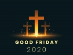 Good Friday 2020: Know About History And Significance Of This Day