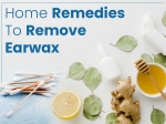 11 Safe And Effective Home Remedies To Remove Earwax