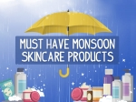 Must-Have Monsoon Skincare Products