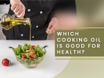 From Sunflower Oil To Coconut Oil, Which Cooking Oils Are Good For Your Health