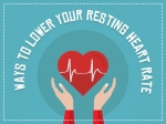 11 Effective Ways to Lower Your Resting Heart Rate RHR