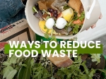 Do You Constantly Throw Away Food? Here Are 21 Tips To Reduce Food Waste