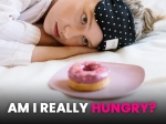 How To Know If You Are Really Hungry: Tips To Identify And Prevent