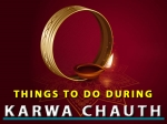 Karwa Chauth 2020: Things To Do And Avoid During This Festival