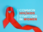 World AIDS Day: Common HIV Symptoms In Women You Shouldn't Ignore
