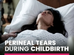 Perineal Tears During Childbirth: Know More About Degrees of Vaginal Tears And Recovery Methods
