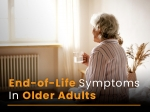 10 Early And Late End-of-life Symptoms In Older Adults