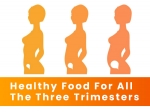 Healthy Foods To Eat During All The Three Trimesters