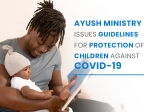 COVID-19: Homecare Guidelines By Ministry Of AYUSH On How To Take Care Care Of Children