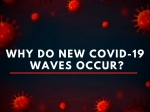 COVID-19: Why Do New COVID Waves Occur: Explained