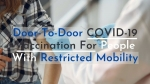 Indian Govt Allows Door-To-Door COVID-19 Vaccination For People With Disabilities