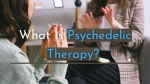 What Is Psychedelic Therapy? Benefits And Risks Of The Future Of Mental Health Treatment