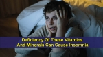 Deficiency Of These Vitamins And Minerals Can Cause Insomnia