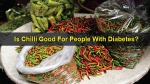 Is Chilli Good For People With Diabetes?