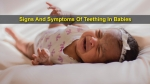 7 Signs And Symptoms Of Teething In Babies