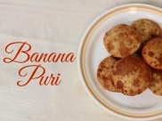 Video: Tasty Sweet Banana Puri Recipe