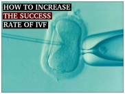 How To Make IVF Successful The First Time