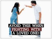 7 Actions To Avoid When Fighting With a Loved One