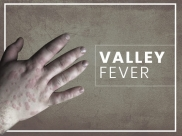 Valley Fever: Causes, Symptoms, Risk Factors, Diagnosis And Treatment