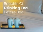 Did You Know These Benefits of Drinking Green Tea Before Bed