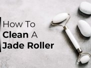 Are You Cleaning Your Jade Roller? Here's How To Clean Your Jade Roller And Why Should You Do It