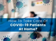 How To Take Care Of A Patient With Suspected Or Confirmed COVID-19