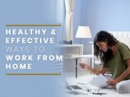 Tips For A Healthy Work From Home During Covid-19 Lockdown