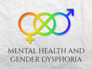 Gender Dysphoria And Mental Health: Know More About The Symptoms And Treatments