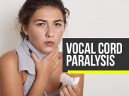Vocal Cord Paralysis: Causes, Symptoms, Risk Factors, Diagnosis And Treatments