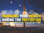 Nutritionist's View On Managing Your Health During The Festival Season
