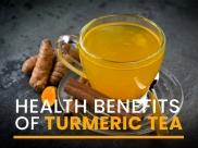 10 Incredible Health Benefits Of Turmeric Tea