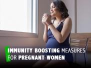 Nutritionist Explains Immunity Boosting Measures For Pregnant Women