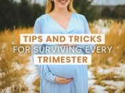 Expert Suggests Tips And Tricks For Surviving Every Trimester