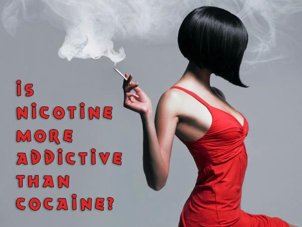 Is Nicotine More Addictive Than Cocaine?