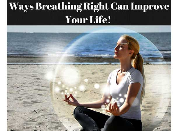 How Breathing Can Improve Your Life