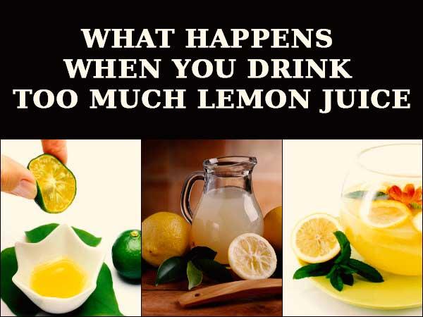 Drinking Too Much Lemon Juice