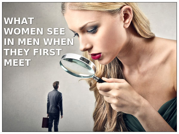 What Women See In Men First - Boldsky.com