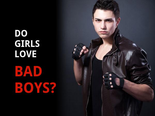 Why Do Girls Like Bad Guys