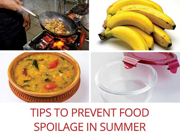 Tips To Prevent Food Spoilage In Summer