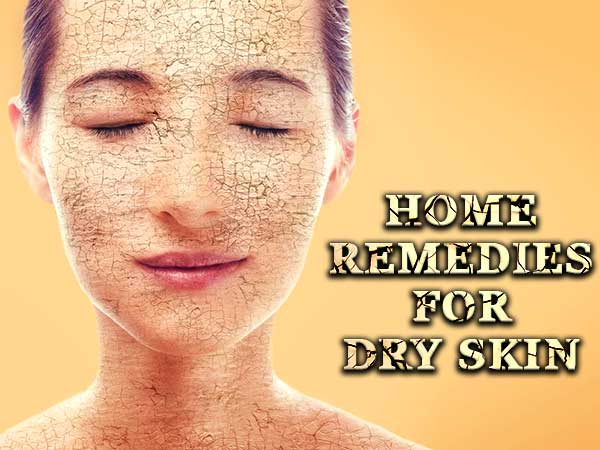 7 Most Effective Home Remedies For Dry Skin