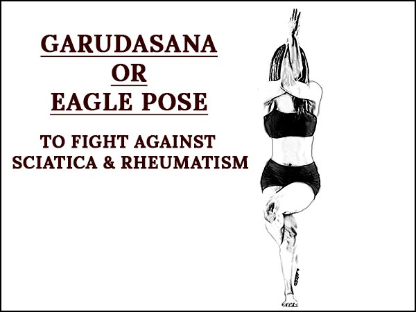 Garudasana To Fight Against Sciatica
