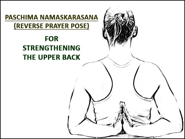Reverse Prayer Pose For Stronger Back