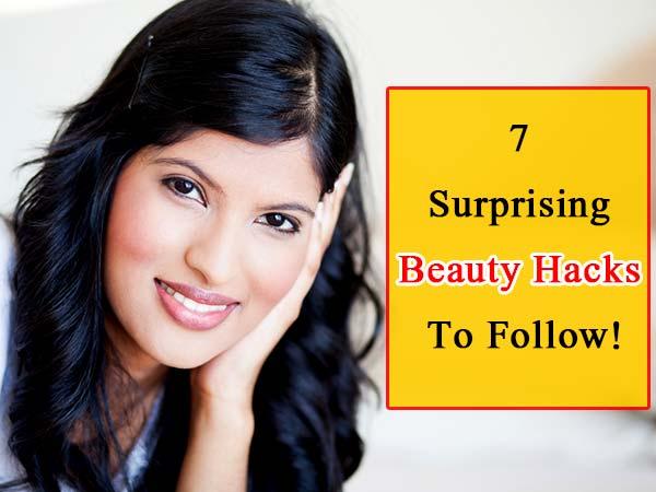 Seven Surprising Natural Beauty Hacks Everyone Should Know